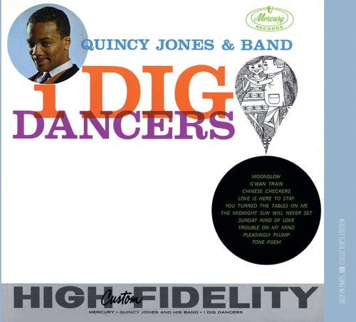 I Dig Dancers von Quincy Jones
