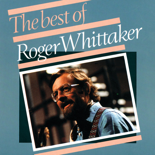Roger Whittaker - The Best Of (1967 - 1975) von Roger Whittaker