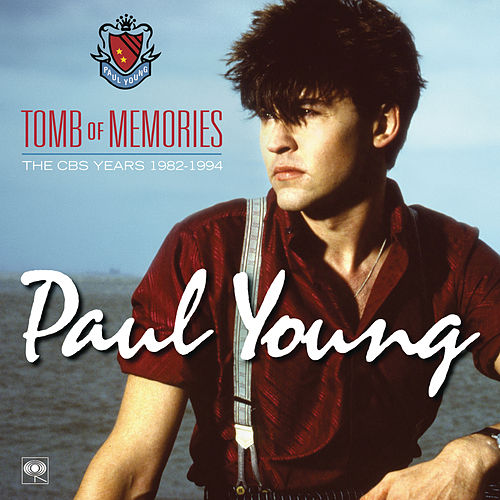 Tomb of Memories: The CBS Years (1982-1994) ([Remastered]) by Paul Young