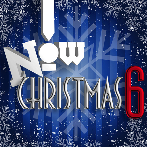 Now! Christmas 6 by Various Artists