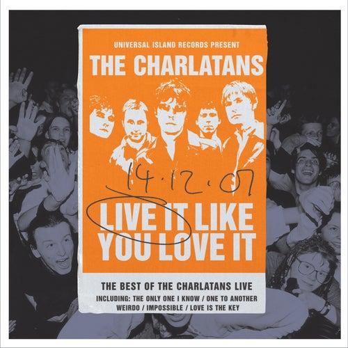 Live It Like You Love It by Charlatans U.K.