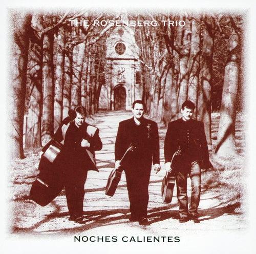 Noches Calientes von The Rosenberg Trio