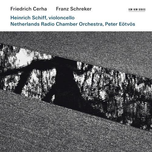 Friedrich Cerha: Concerto for violoncello and orchestra / Franz Schreker: Chamber Symphony de Heinrich Schiff