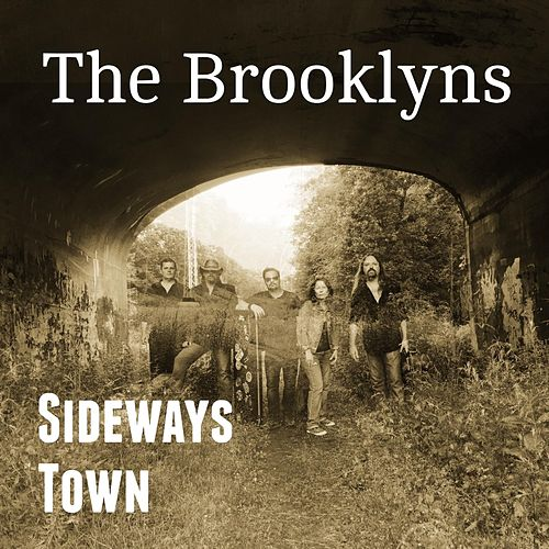 Sideways Town by The Brooklyns