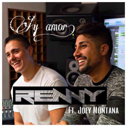 Ay Amor (feat. Joey Montana) de Renny