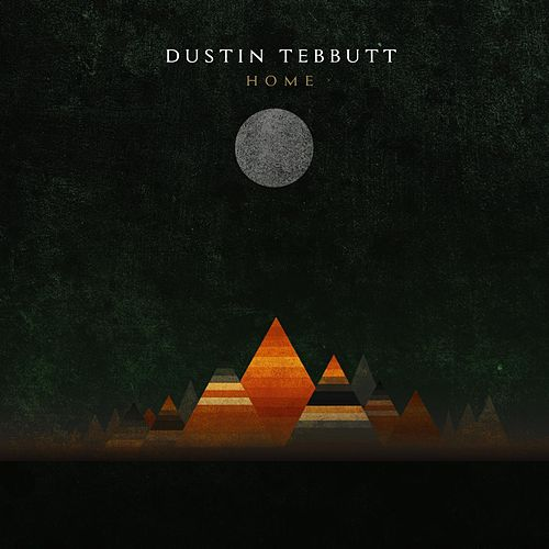 Home by Dustin Tebbutt