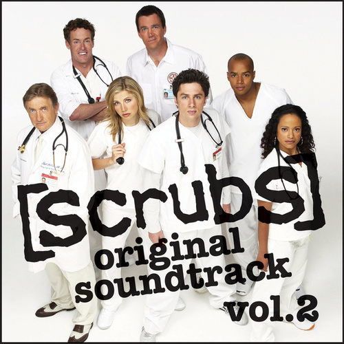 Scrubs Volume 2 by Various Artists