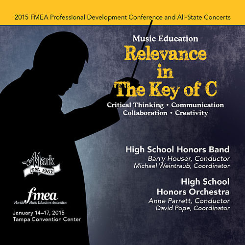 2015 Florida Music Educators Association (FMEA): High School Honors Band & High School Honors Orchestra [Live] von Various Artists