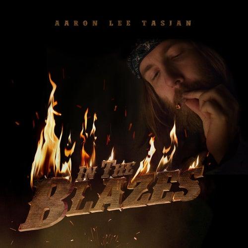 In the Blazes by Aaron Lee Tasjan