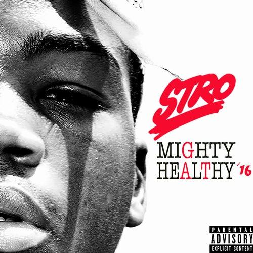 Mighty Healthy '16 de Stro