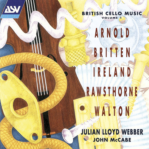 British Cello Music Vol. 1 by Julian Lloyd Webber