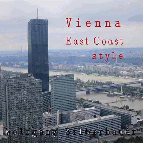 Vienna East Coast Style by Wolfgang Silberbauer