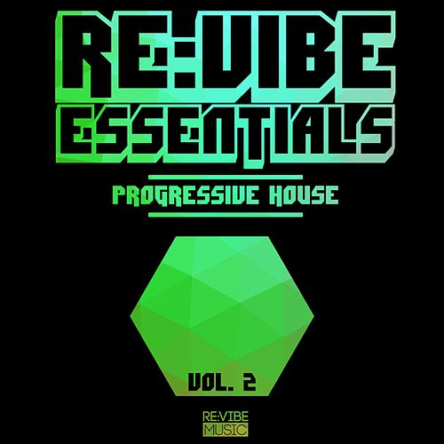 Re:Vibe Essentials - Progressive House, Vol. 2 von Various Artists
