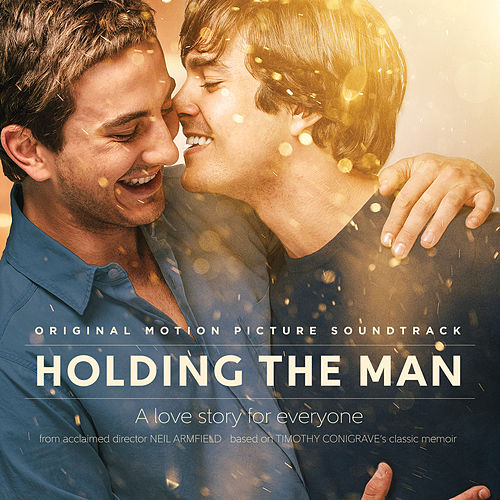 Holding the Man (Original Motion Picture Soundtrack) van Various Artists