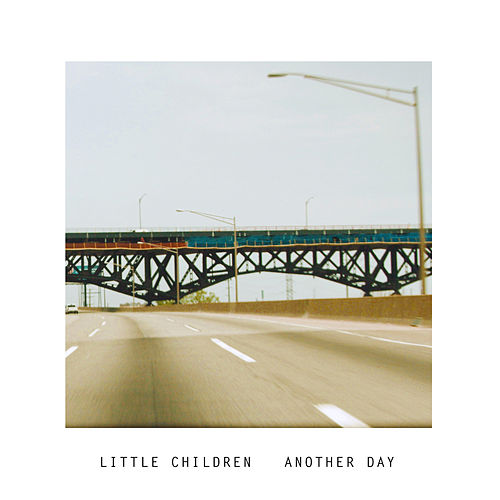 Another Day von Little Children