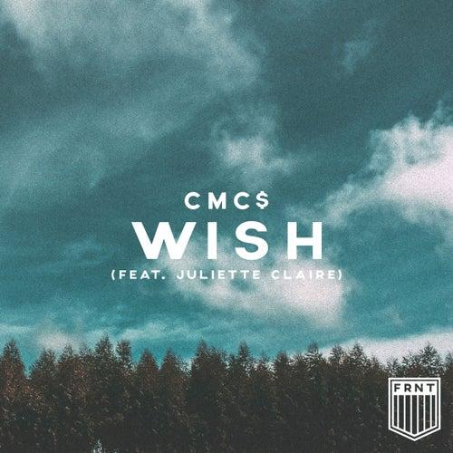 Wish (feat. Juliette Claire) von Cmc$