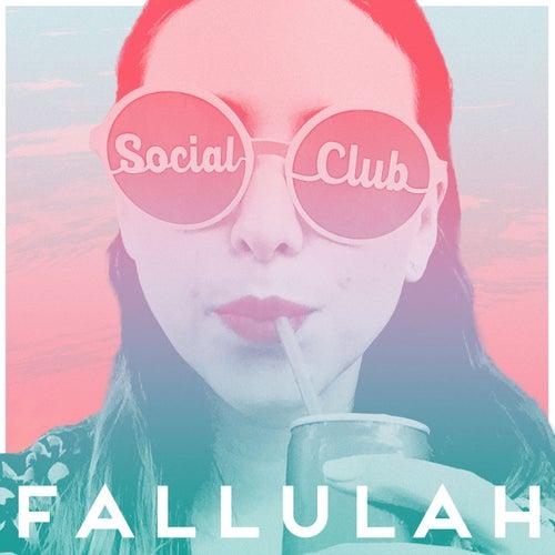 Social Club by Fallulah