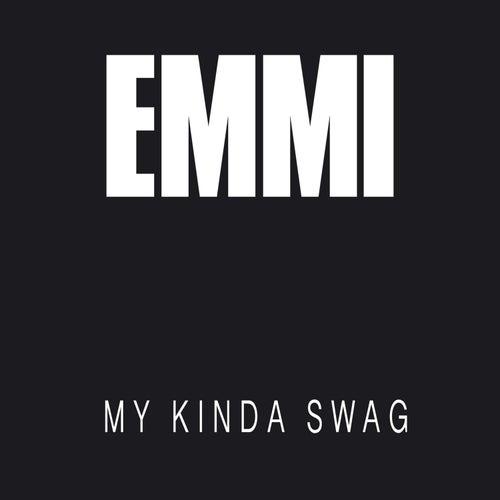 My Kinda Swag by Emmi