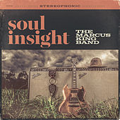 Soul Insight by The Marcus King Band