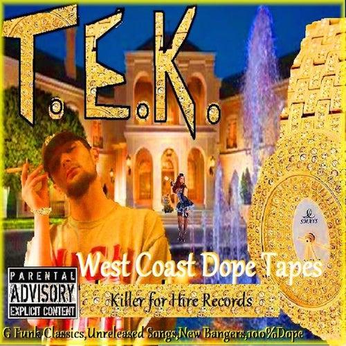 West Coast Dope Tapes de Tek