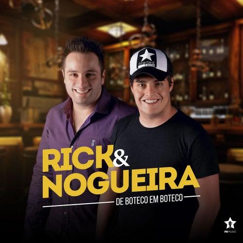 De Boteco em Boteco de Rick & Nogueira