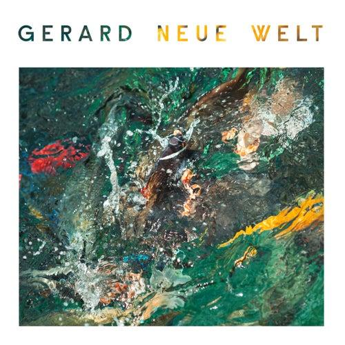 Neue Welt von Gerard