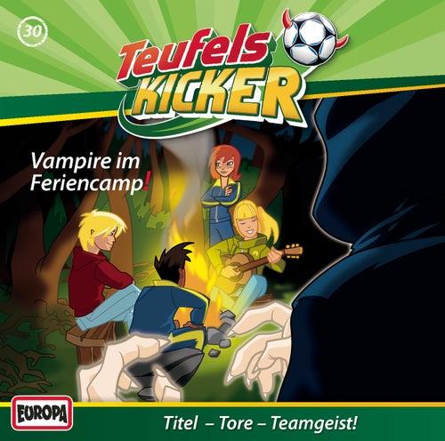 30/Vampire im Feriencamp! von Teufelskicker