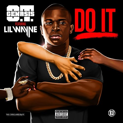 Do It (feat. Lil Wayne) di O.T. Genasis