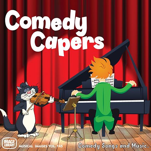 Comedy Capers: Musical Image, Vol. 145 (Comedy Songs and Music) von John Field