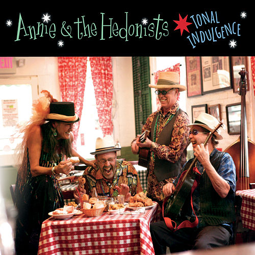 Tonal Indulgence di Annie & the Hedonists