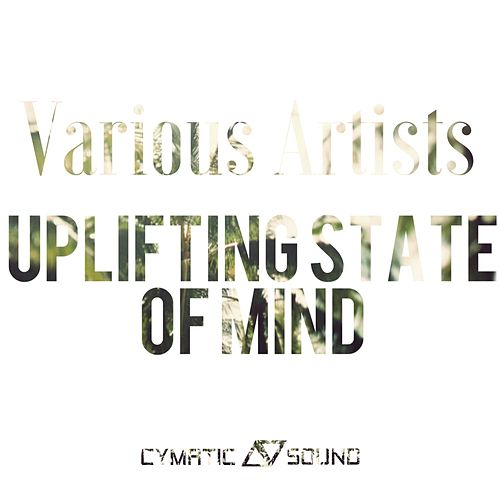 Uplifting State Of Mind - EP by Various Artists