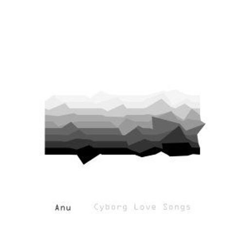 Cyborg Love Songs by Various Artists