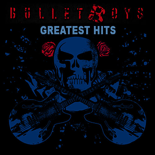 Greatest Hits by Bulletboys