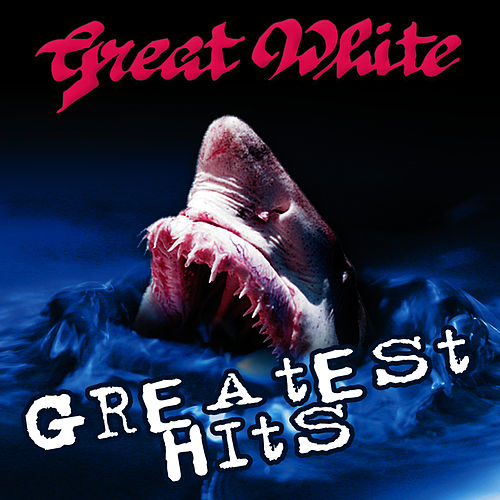 Greatest Hits de Great White