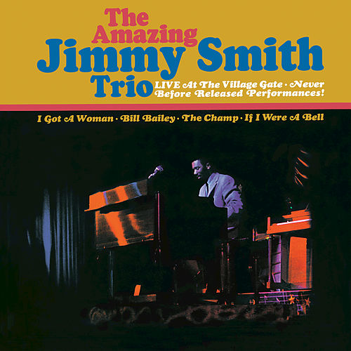Live At The Village Gate de Jimmy Smith