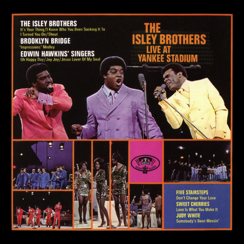 The Isley Brothers Live at Yankee Stadium by The Isley Brothers
