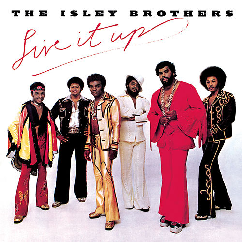 Live It Up van The Isley Brothers