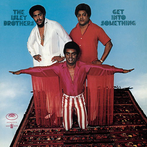 Get Into Something de The Isley Brothers