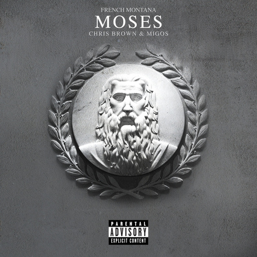 Moses by French Montana