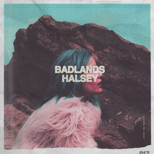 Badlands by Halsey