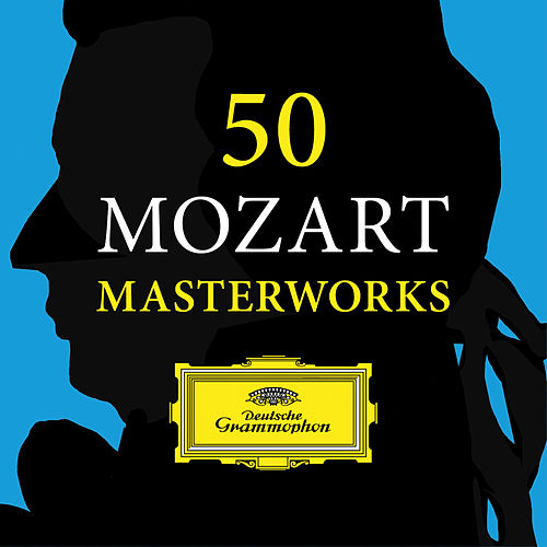 50 Masterworks Mozart by Various Artists