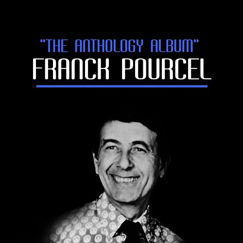 The Anthology Album von Franck Pourcel