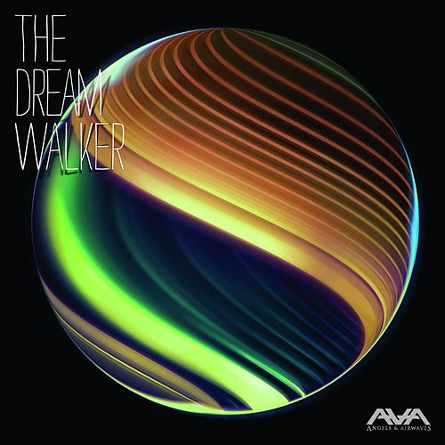 The Dream Walker by Angels & Airwaves