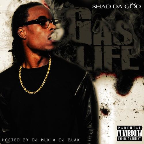 Gas Life de Shad Da God