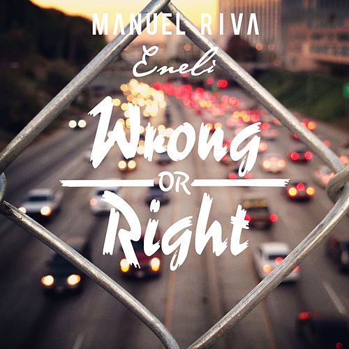 Wrong Or Right de Manuel Riva