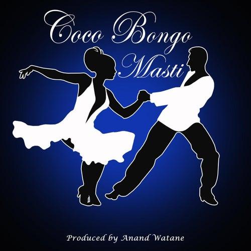 Coco Bongo Masti by Cocobongo