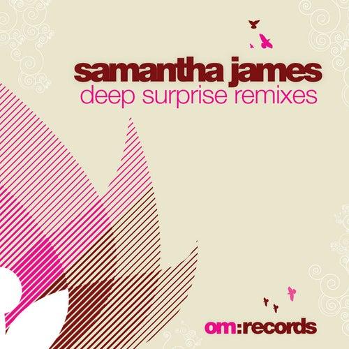 Samantha James Deep Surprise Remixes von Samantha James