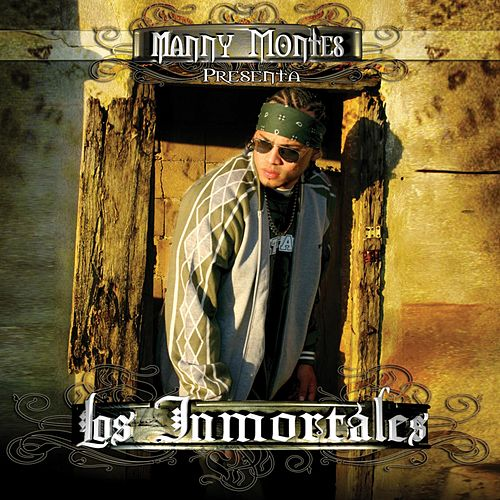 Presenta Los Inmortales de Manny Montes
