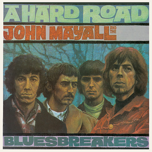 A Hard Road by John Mayall