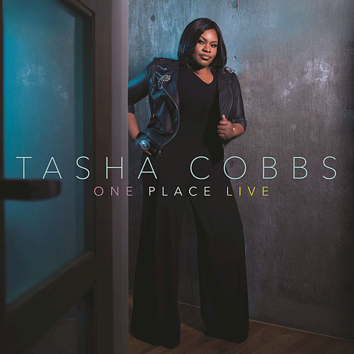One Place Live by Tasha Cobbs Leonard